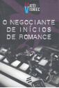 O Negociante de Inícios de Romance
