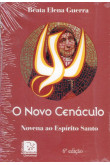 O Novo Cenáculo - Novena ao Espírito Santo