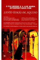 O Pai Nosso e a Ave Maria Interpretados por Santo Tomás de Aquino