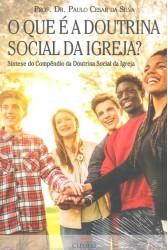 O Que é a Doutrina Social da Igreja?