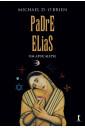 Padre Elias: Um Apocalipse