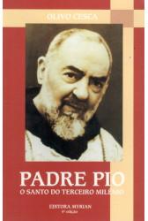 Padre Pio: O Santo do Terceiro Milênio