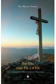 Por Ele, com Ele e n'Ele - Comentário Bíblico à Carta aos Colossenses