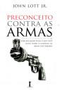 Preconceito Contra as Armas