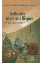Reflexões Úteis aos Bispos