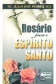 Rosário para o Espírito Santo