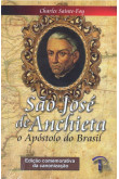São José de Anchieta: o Apóstolo do Brasil
