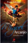 São Miguel Arcanjo: a Batalha Final