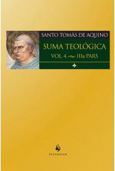Suma Teológica - Vol. 4