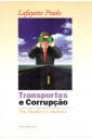 Transportes e Corrupção - Um Desafio à Cidadania