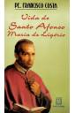 Vida de Santo Afonso Maria de Ligório