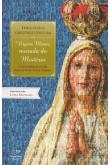 Virgem Maria, Morada do Mistério