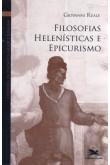 Vol 5 - Filosofias Helenísticas e Epicurismo