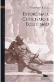 Vol 6 - Estoicismo, Ceticismo e Ecletismo