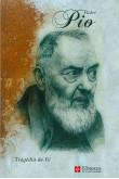 Padre Pio - Tragédia de Fé