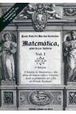 Matemática - Uma Breve História - Volume 1