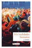 Fé e Realidades Humanas