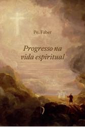 Progresso na Vida Espiritual (Edições Livre)