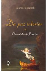 Da Paz Interior ou O Caminho do Paraíso