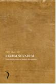 Rerum Novarum: carta encíclica sobre a condição dos operários