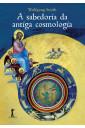 A Sabedoria da Antiga cosmologia
