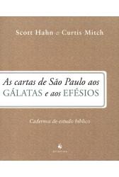 As Cartas de São Paulo aos Gálatas e aos Efésios