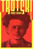 Trotski - Uma Biografia