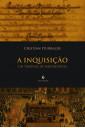 A Inquisição -  Um Tribunal de Misericórdia