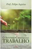O Sentido Cristão do Trabalho