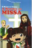 O Mundo de teresa: A História da Missa