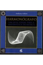 Harmonógrafo - Um guia visual para a matemática da música