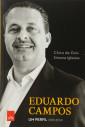 Eduardo Campos - Um Perfil (1965-2014)