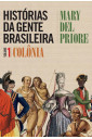 Histórias da gente brasileira - Vol. 1 - Colônia