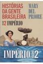 Histórias da Gente Brasileira - Vol. 2 - Império