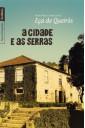 A cidade e as serras (edição de bolso)