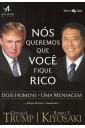 Nós queremos que você fique rico - Dois homens, uma mensagem