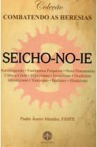 Combatendo as Heresias: Seicho-No-Ie