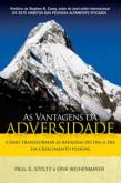 As vantagens da adversidade