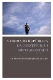 A forma da República: Da constituição mista ao Estado