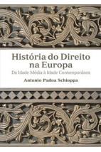 História do direito na Europa - Da Idade Média à Idade Contemporânea