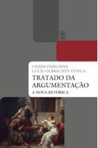 Tratado da argumentação - A nova retórica