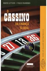 O Cassino da Finança Global