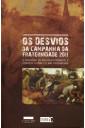 Os Desvios da Campanha da Fraternidade 2011