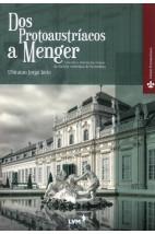 Dos Protoaustríacos a Menger - Uma breve história das origens da Escola Austríaca de Economia