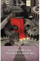 A Economia do Intervencionismo