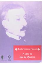 A Vida de Eça de Queirós (3ª edição)