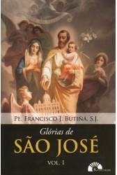Glórias de São José - vol. 1