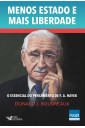 Menos Estado e Mais Liberdade - O Essencial do Pensamentos de F. A. Hayek