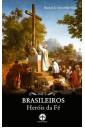 Brasileiros - Heróis da fé - vol. 1