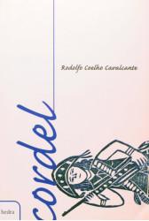 Cordel: Rodolfo Coelho Cavalcante